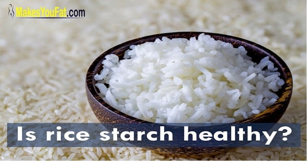 Can rice starch make you gain weight