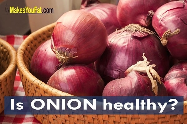 Can onion make you gain weight