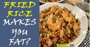 is fried rice fattening