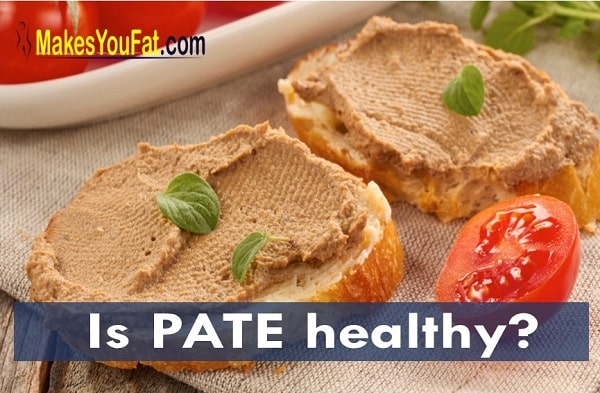 Can pate make you gain weight